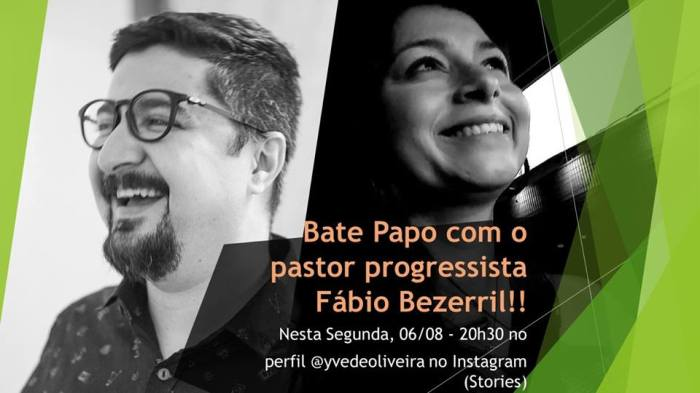 Entrevista com o pastor progressista Fábio Bezerril – Lives deSegunda