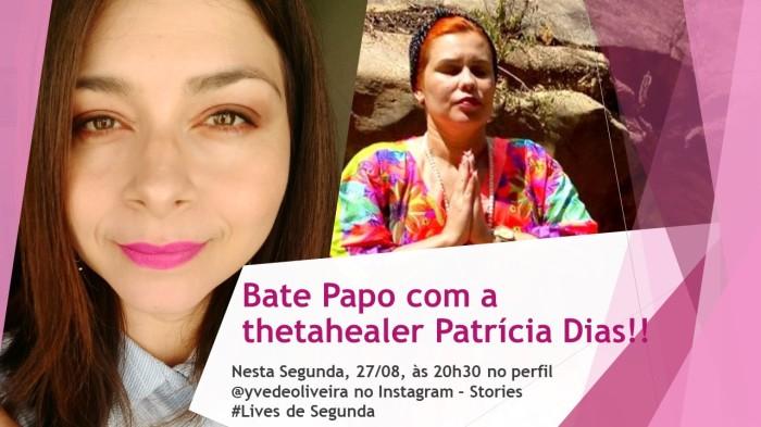 Entrevista com a Thetahealer Patrícia Dias- Lives deSegunda